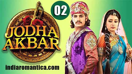 Jodha Akbar, Romance Real: 1×2