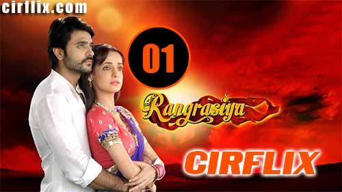 Rangrasiya: 1×1