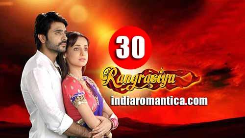 Rangrasiya: 1×30