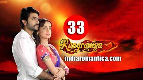 Rangrasiya: 1×33