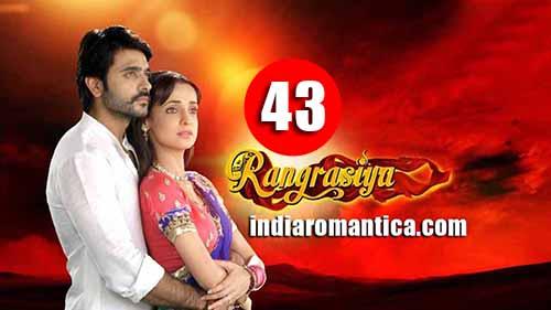 Rangrasiya: 1×43