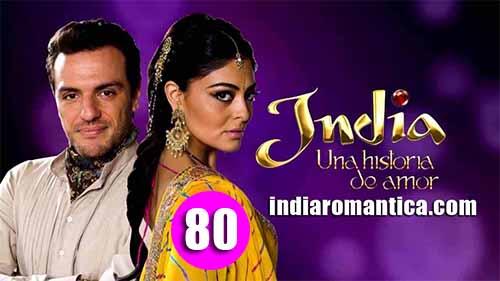 India, una Historia de Amor: 1×80