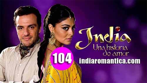 India, una Historia de Amor: 1×104