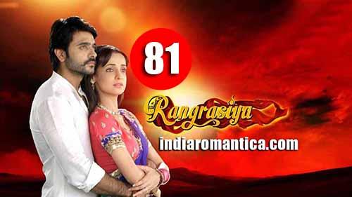 Rangrasiya: 1×81