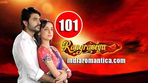 Rangrasiya: 1×101