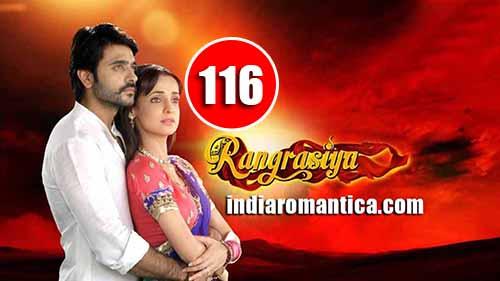 Rangrasiya: 1×116