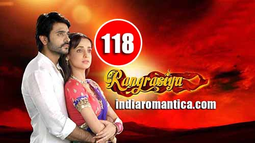 Rangrasiya: 1×118