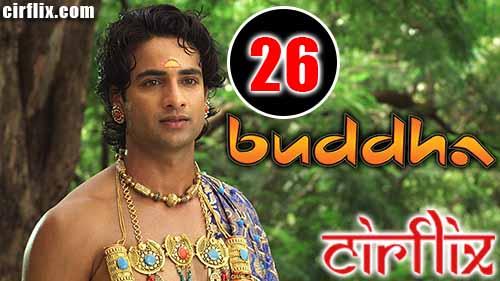 Buddha – Rajaon Ka Raja: 1×26