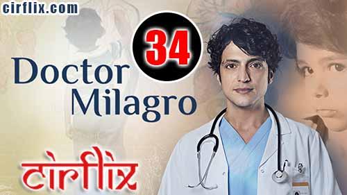 Doctor Milagro: 1×34