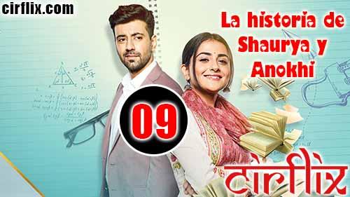 La historia de Shaurya y Anokhi: 1×9