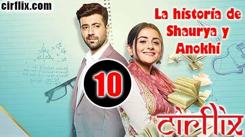 La historia de Shaurya y Anokhi: 1×10